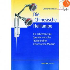 Buch Die Chinesische Heillampe von Günther Harnisch, ISBN 978-3-902735-26-3